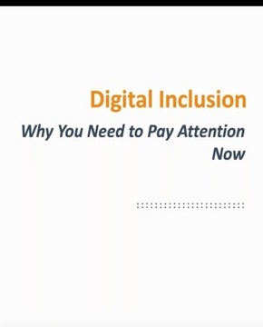 Digital Inclusion- Why You Need to Pay Attention Now image